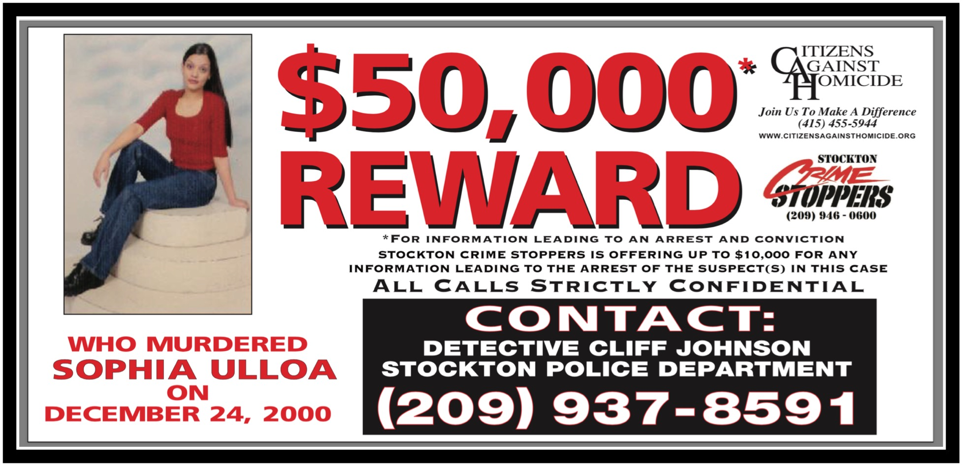 $50,000 Reward for information leading to an arrest and conviction for the murder of Sophia Ulloa