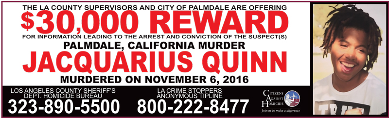 Up to $30,000 Reward for information leading to an arrest and conviction for the murder of Jacquarius Quinn